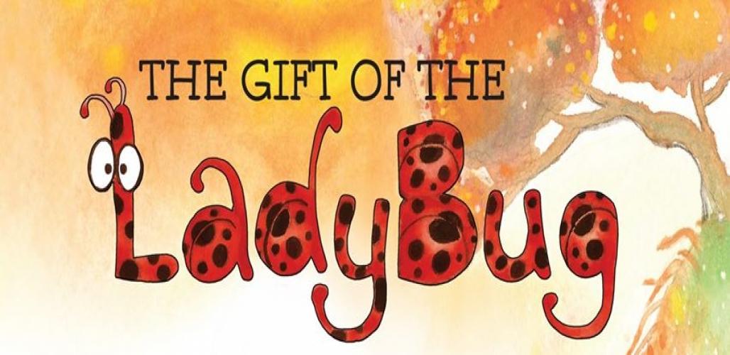 The Gift of the Ladybug
